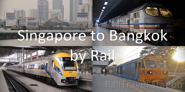 Singapore to Bangkok by Rail
