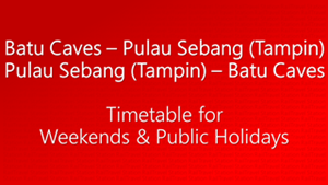 Batu Caves Tampin Weekends