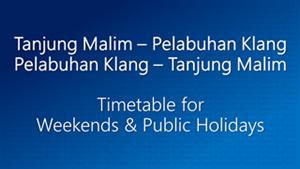 Tanjung Malim Pelabuhan Klang Weekends