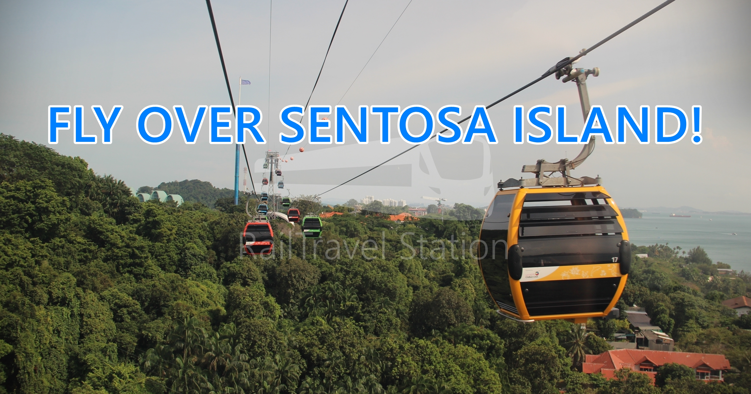 Singapore Cable Car Sentosa Line: The Island Cable Car Line linking Merlion, Imbiah Lookout and Siloso Point