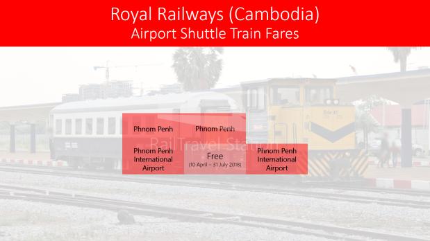 Royal Railway Phnom Penh Airport Line Fares Free